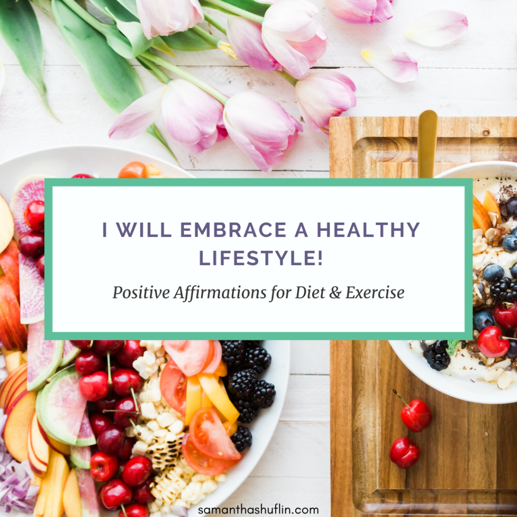 Motivating Positive Affirmation for Diet and Exercise 3