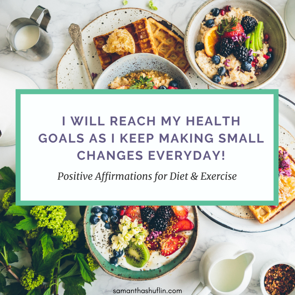 Motivating Positive Affirmation for Diet and Exercise 4