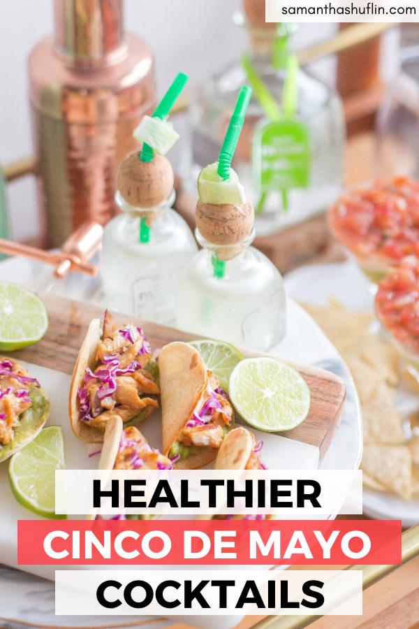 Healthier Cinco De Mayo Drinks