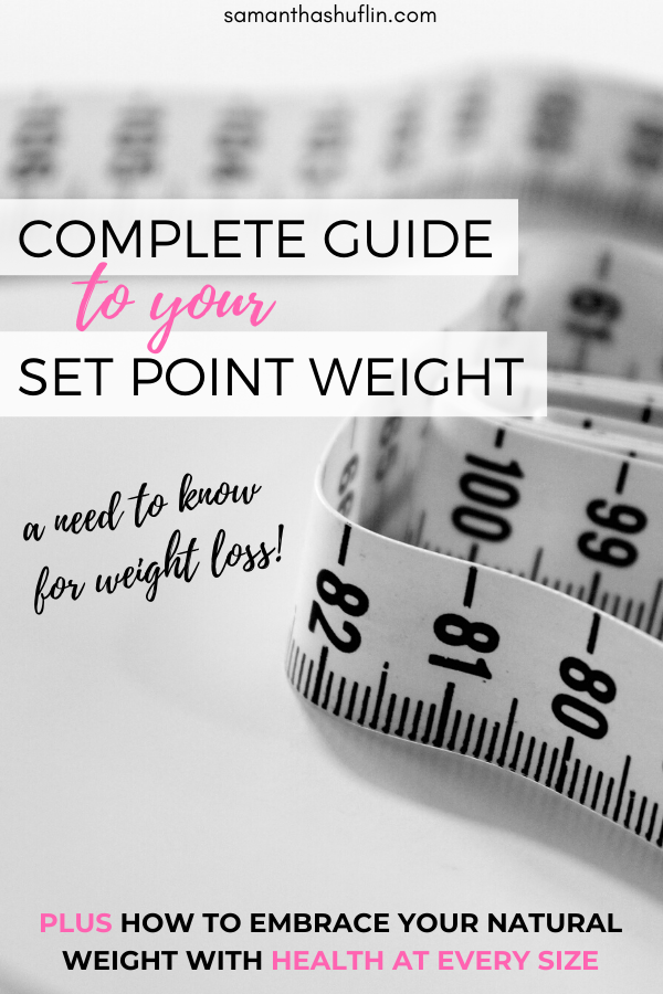 complete guide to your set point weight