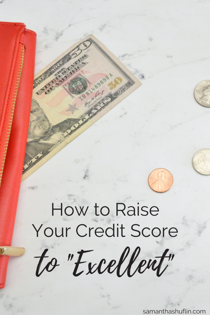How to Raise Your Credit Score to Excellent